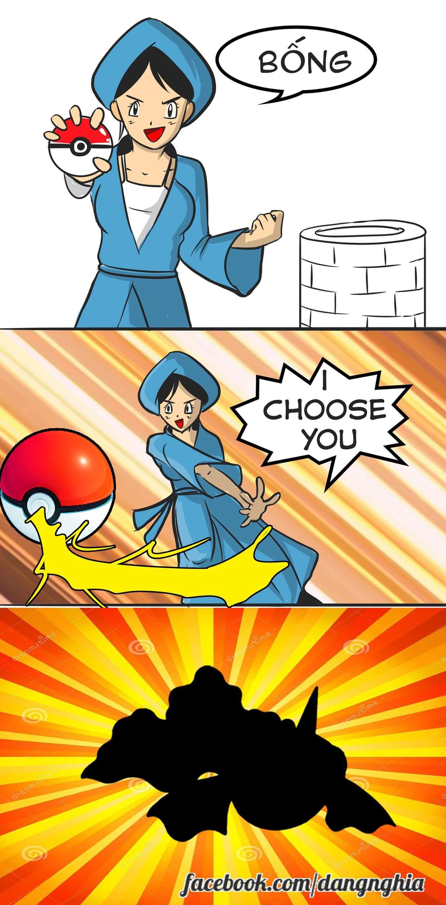 I choose you! :v  Tranh: Minh Nghĩa.