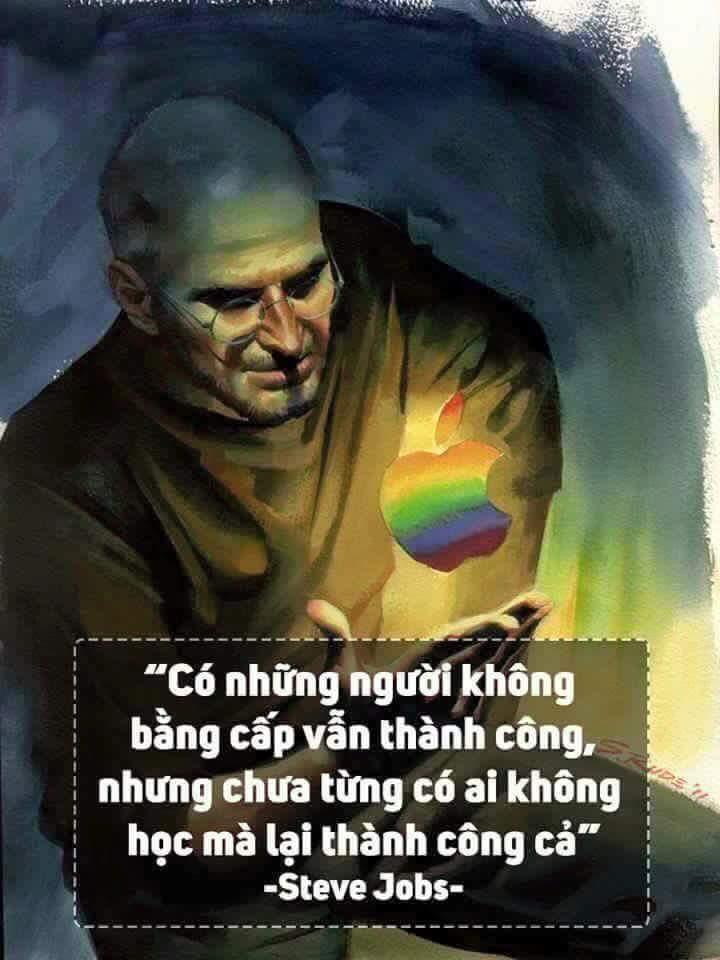 Có những người không có bằng cấp vẫn thành công, nhưng chưa từng có ai không học mà thành công...