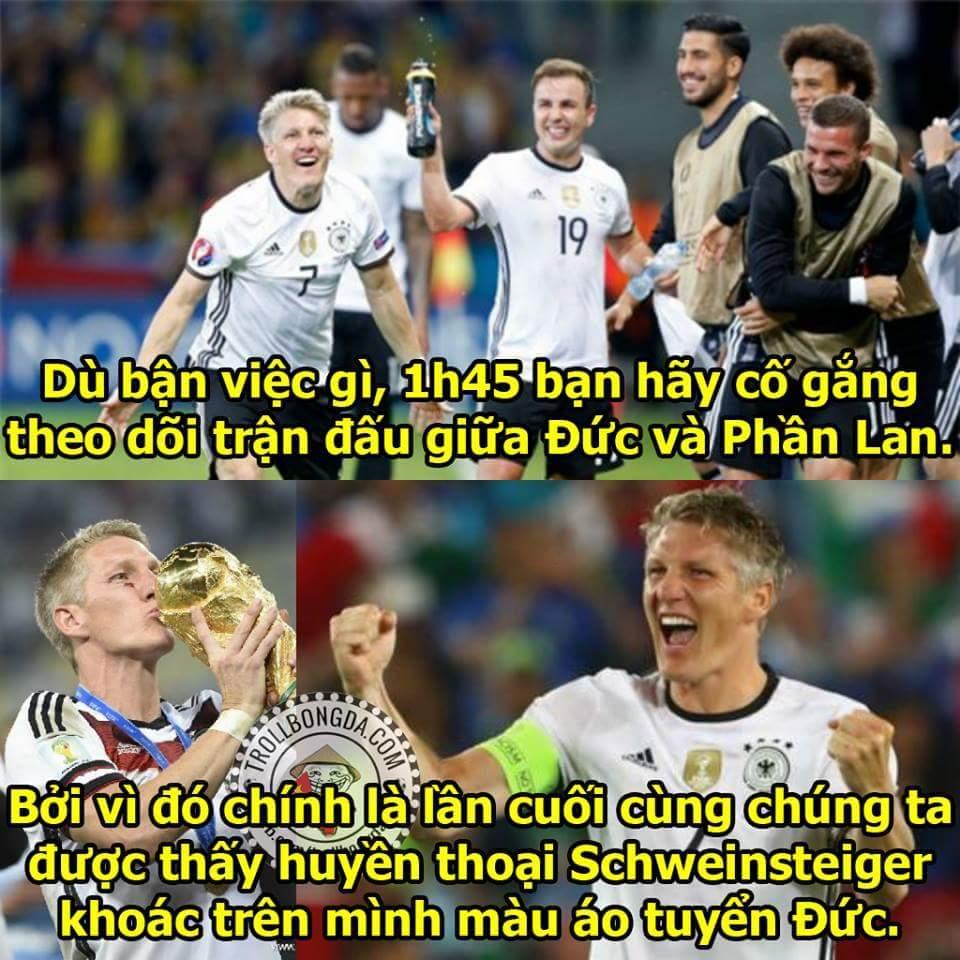 Đêm nay sẽ là trận đấu tri ân con mãnh hổ Schweinsteiger của tuyển Đức, tạm biệt một huyền...