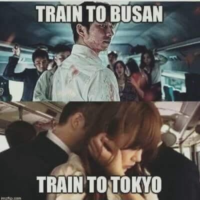 Train to Busan vs Train to Tokyo =)) Phim nào hay hơn nhỉ