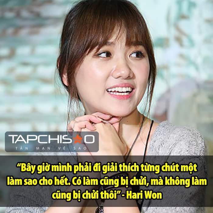 Hari Won giờ không muốn giải thích nữa rồi.