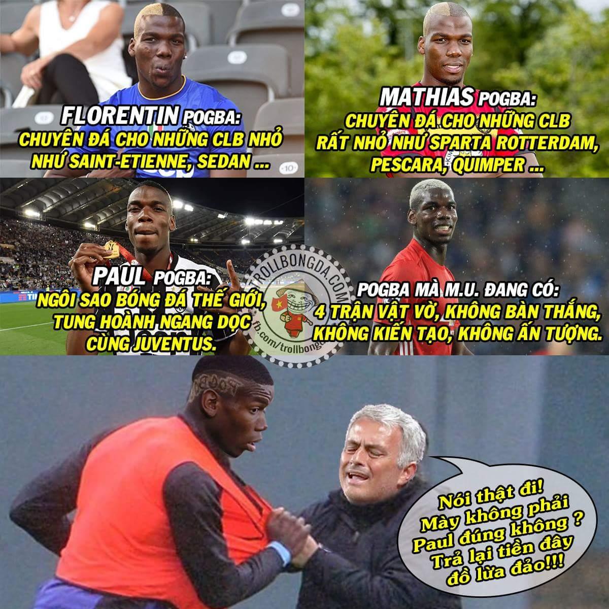 Phát này ăn quả lừa mua nhầm hàng rồi bác Mou ơi!!! :v Pogba có 2 ông anh nữa cơ. :v ...