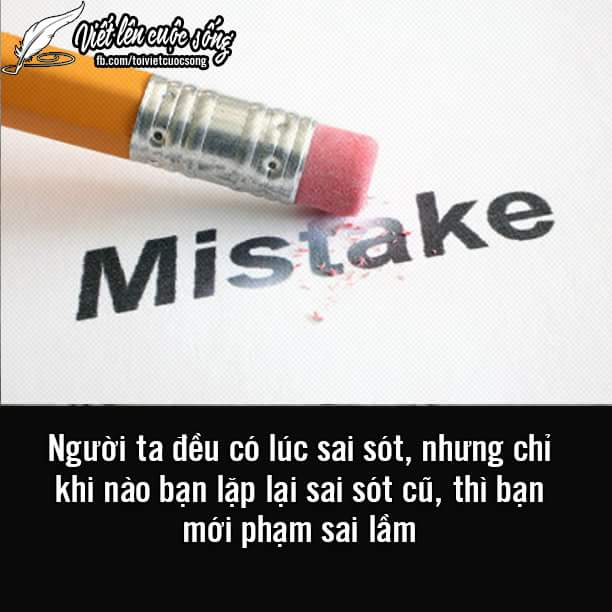 Không phạm sai lầm 2 lần là được.