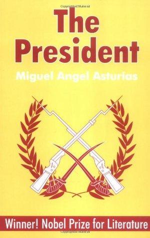 The president miguel angel asturias