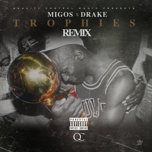 Migos x drake trophies remix