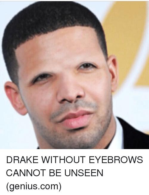 Drake without eyebrows