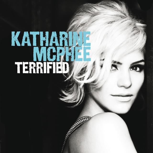 Terrified katharine mcphee zachary levi lyrics