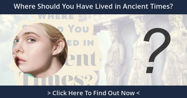 Where Should You Have Lived in Ancient Times?