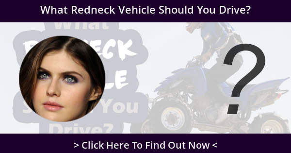 What Redneck Vehicle Should You Drive?