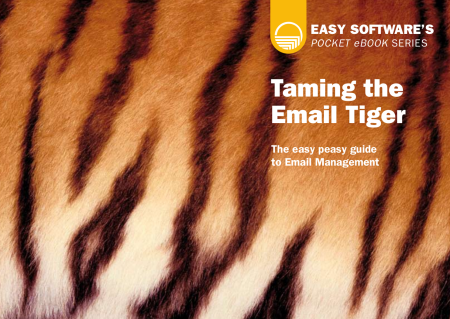 Taming the Email Tiger, ECM Solutions from EASY SOFTWARE UK