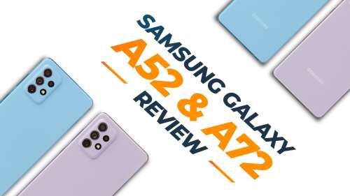 Samsung Galaxy A52 & Galaxy A72 Review: whatmakes them 'Awesome'?