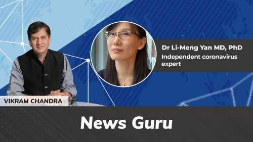 On News Guru   Was Covid a lab leak? Chinese virologist Dr Li-Meng Yan on editorji