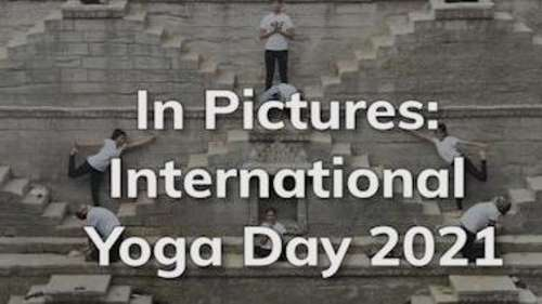 In Pictures: International Yoga Day 2021