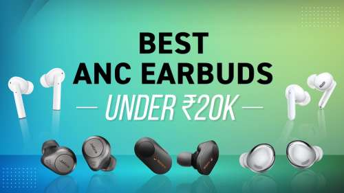 Best Active Noise Cancelling Earbuds Under ₹20,000