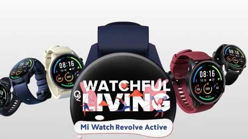 Mi Watch Revolve Active launched in India: check price, features