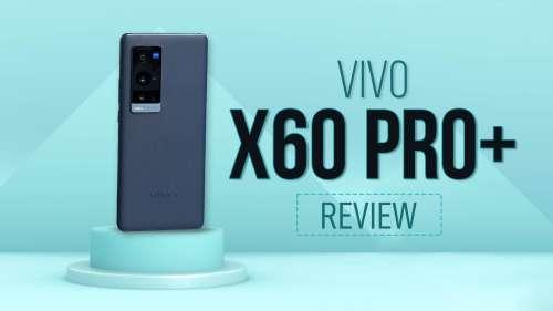 Vivo X60 Pro+ Review: flagship grade camera and performance!