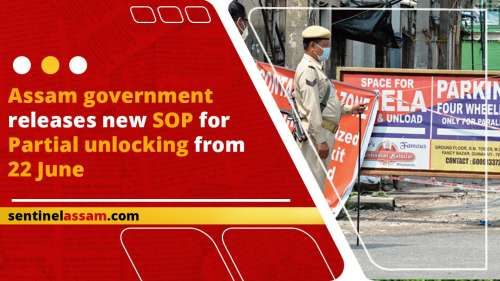 Assam government releases new SOP for partial unlocking from 22 June