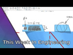 This Week in Engineering: New Features in Solidworks, Sustainable Tech, and More.