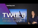 TWIE 8: Earwigs, Ultrasound, and Uber Self-Driving