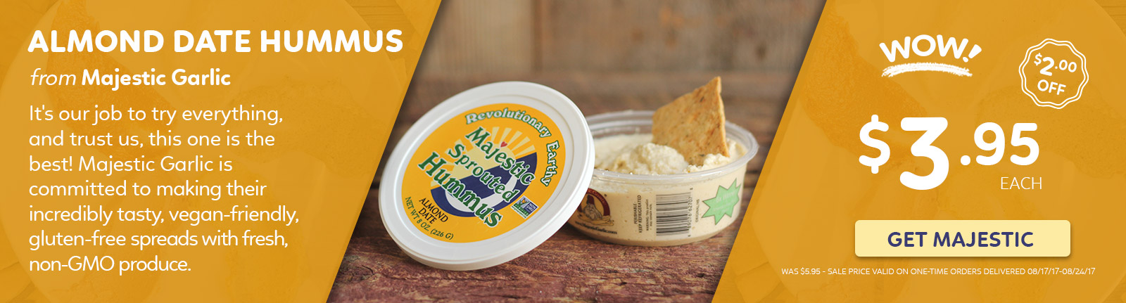 WOW! Majestic Garlic Hummus $2Off