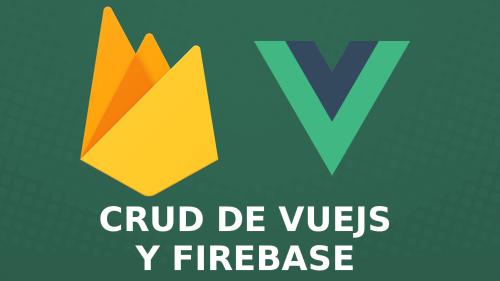 CRUD de Tareas con Vuejs y Firebase