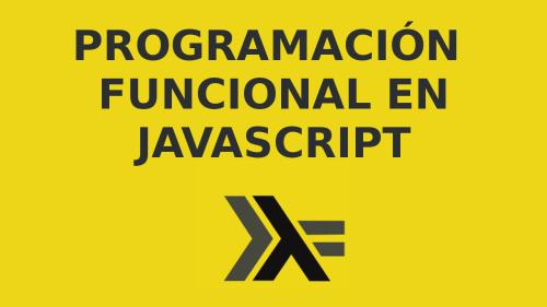 Programación Funcional en javascript