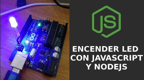 Javascript y Arduino | Hacer Parpadear un LED
