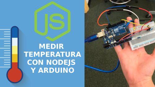 Sensor de Temperatura con Nodejs y Arduino