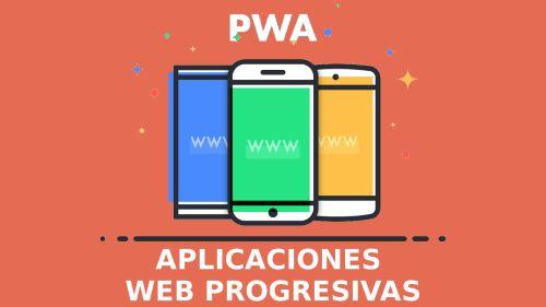 Introducción a las Aplicaciones Web Progresivas