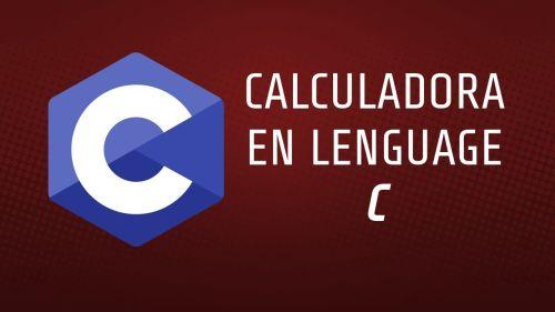 Calculadora en Lenguaje C