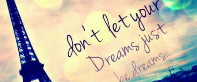 Dreams - Don't Just Let Them Be Dreams