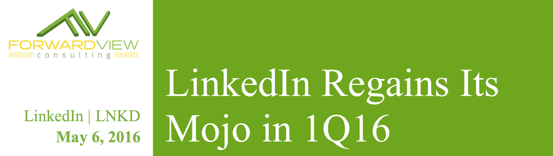 LinkedIn Regains Its Mojo in 1Q16