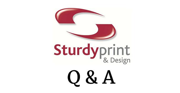 Sturdy Print Q & A