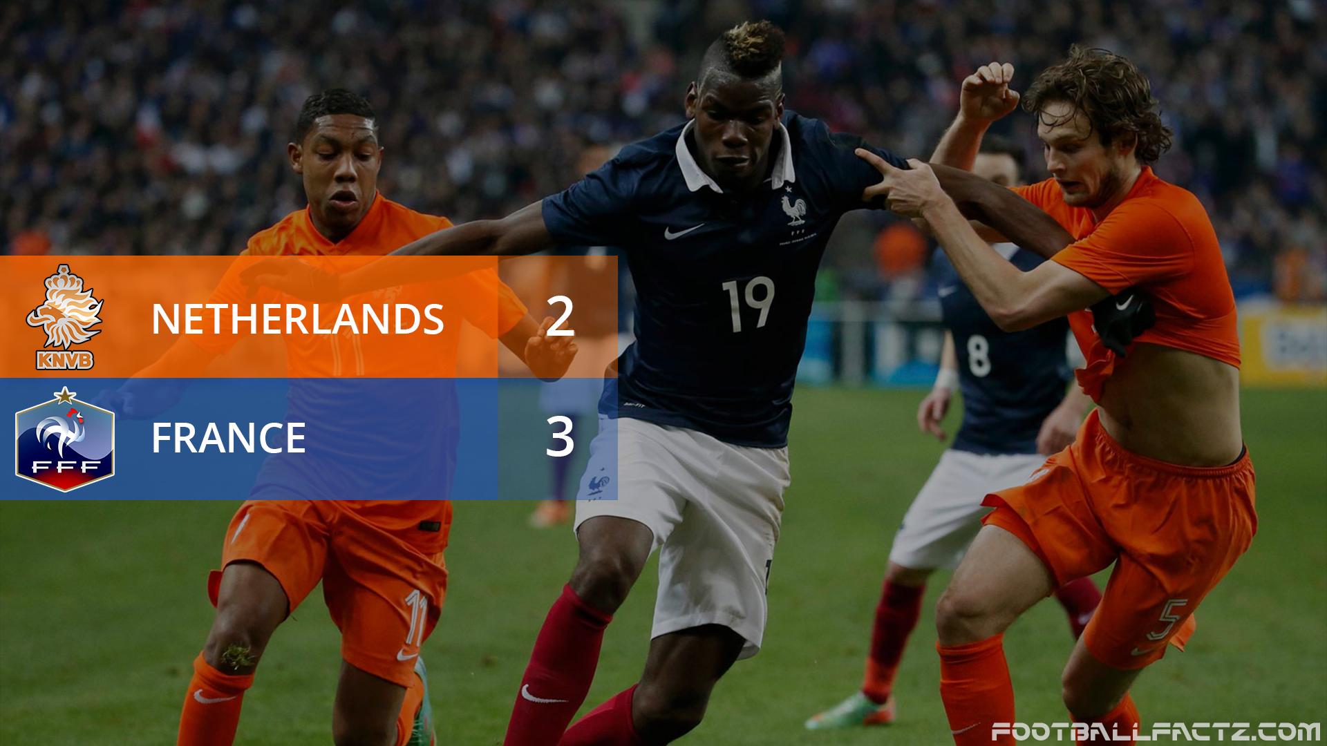 Netherlands 2 - 3 France, International Friendly