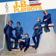 Cover Album - J.B. And The Playboys (Pas disponible sur Disque Compact - disponible uniquement via les plateformes numériques seulement/Not available on CD - available through digital platforms only)