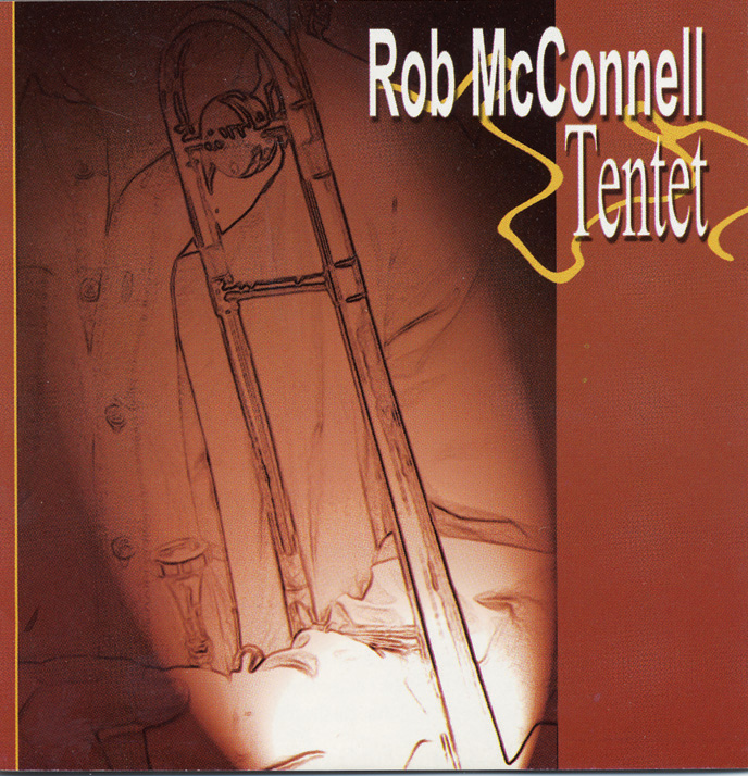 Cover The Rob McConnell Tentet