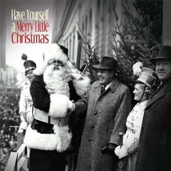 Cover Have Yourself a Merry Little Christmas