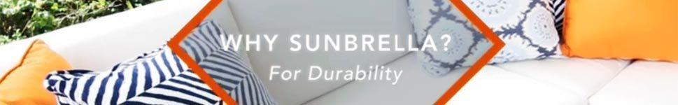 Why Choose Sunbrella Fabric?