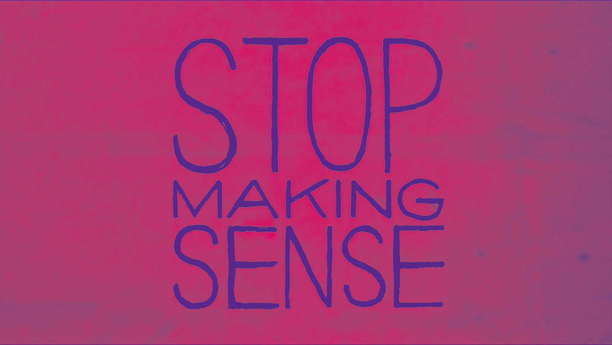 Stop Making Sense, by Talking Heads