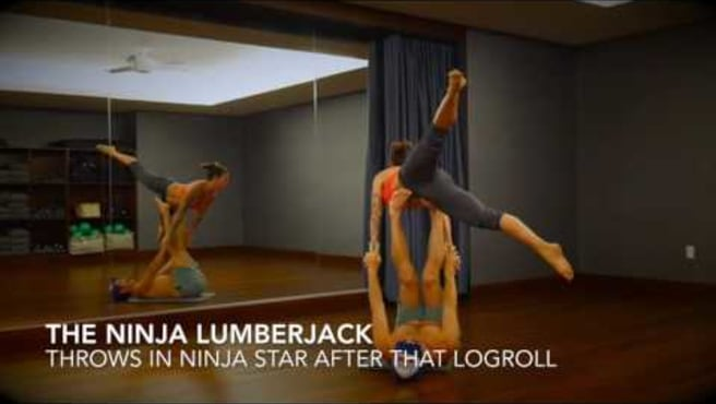 Logroll & Ninja Lumberjack
