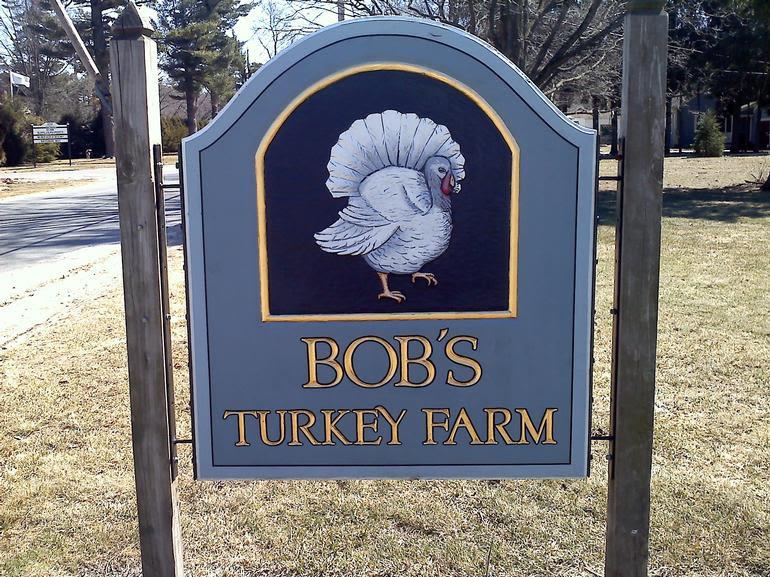 Bob's Turkey Farm - Our Sign!