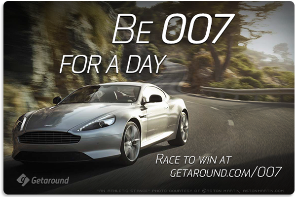 Enter to be 007 for the day! Race to win at www.getaround.com/007