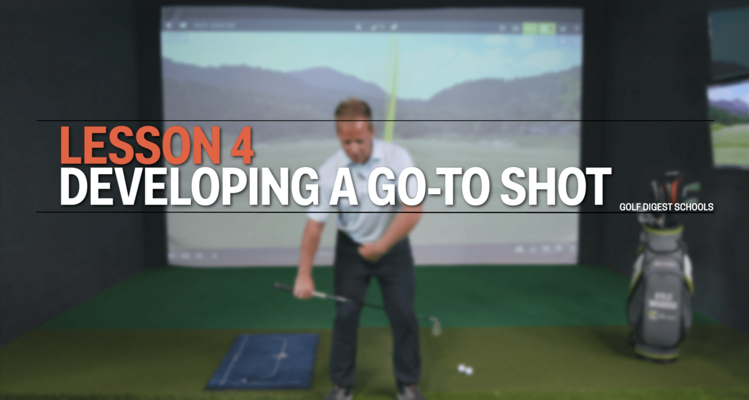 Lesson 4: Developing a Go-to Shot