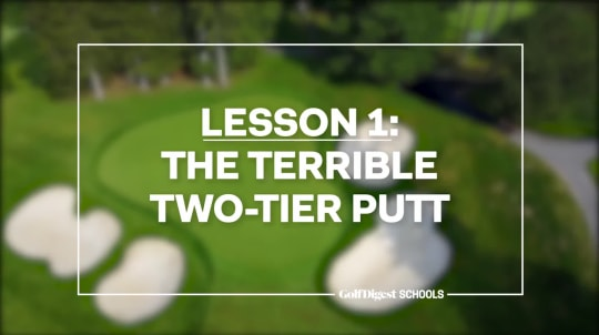 Lesson 1: The Terrible Two-Tier Putt