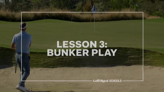 Lesson 3: Bunker Play