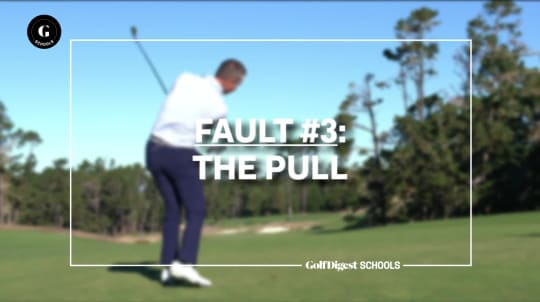 Fault #3: The Pull