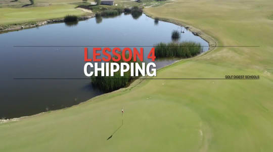 Lesson 4: Chipping