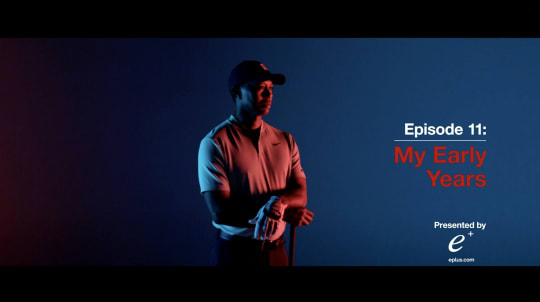 My Game: Tiger Woods –Episode 11: My Early Years