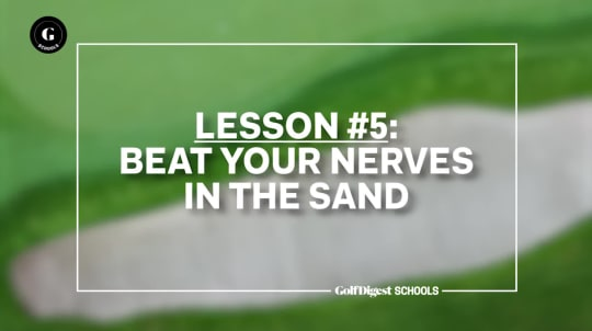 Lesson 5: Beat Your Nerves in the Sand