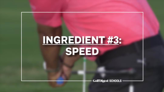 Ingredient #3: Speed